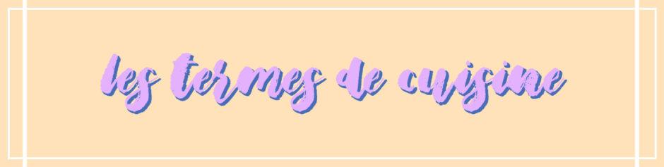 termes-de-cuisine-vocabulaire-traduction-anglais-francais